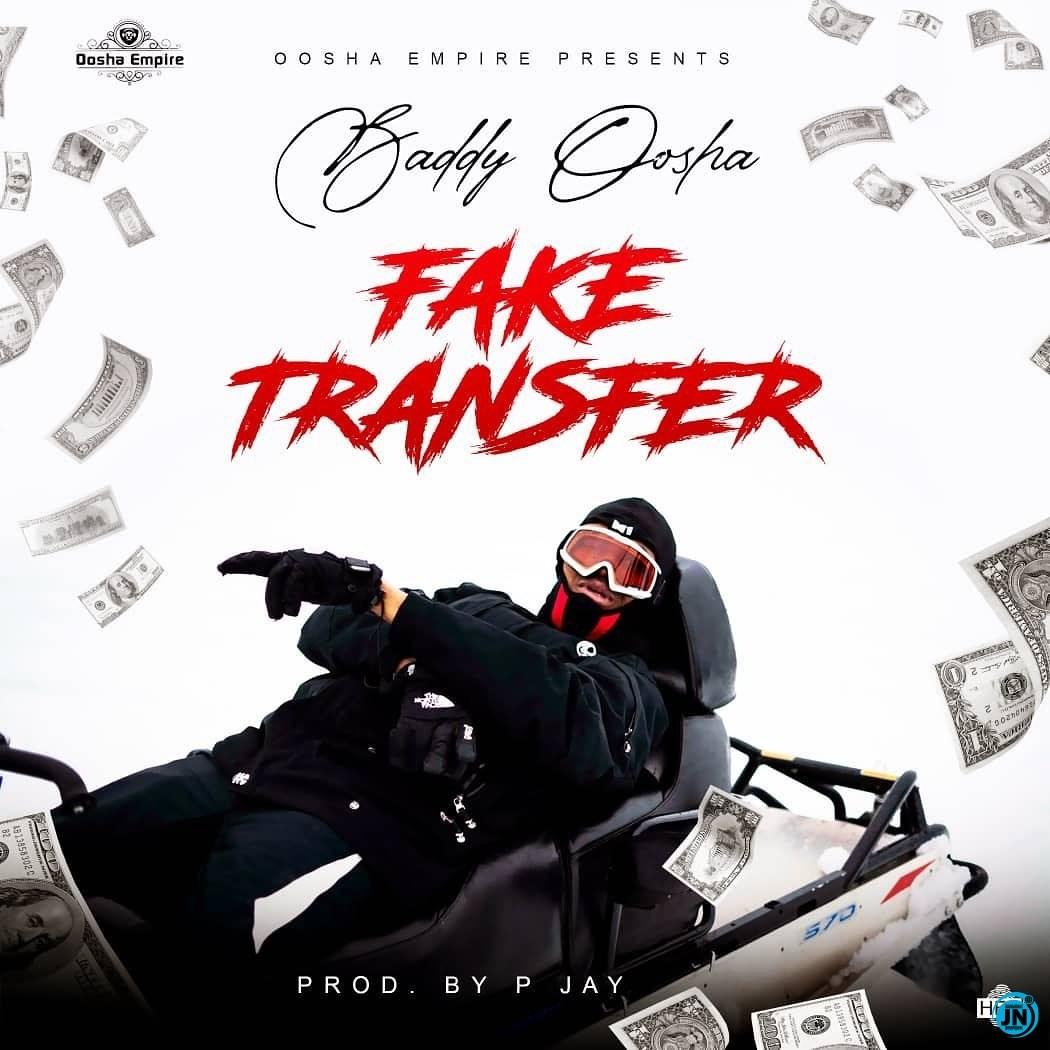 Baddy Oosha – Fake Transfer